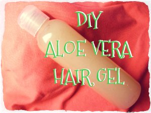 DIY Aloe Vera Hair Gel