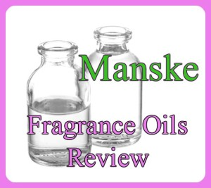 Manske Fragrance Oils Review