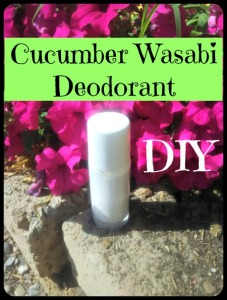 DIY Cucumber Wasabi Deodorant