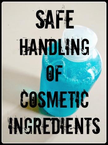 Safe Handling of Cosmetic Ingredients.jpg